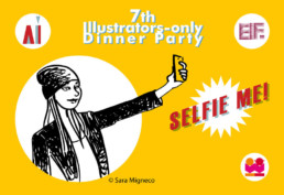 7th Illustrators – only Dinner Party SELFIE ME!